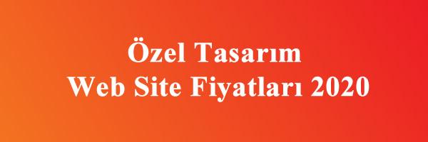 özel tasarım web site fiyatları 2020